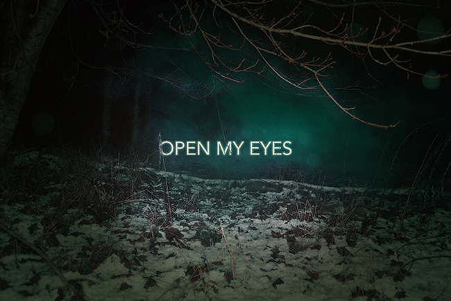 Open my eyes